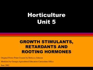 Horticulture Unit 5