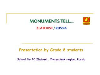 MONUMENTS TELL   ZLATOUST