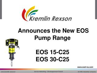 Announces the New EOS Pump Range   EOS 15-C25 EOS 30-C25