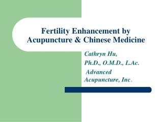Fertility Enhancement by Acupuncture  Chinese Medicine