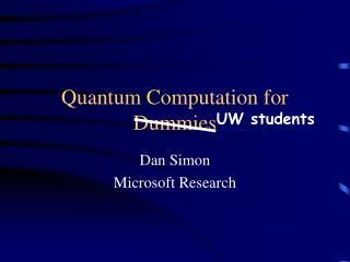 Quantum Computation for Dummies