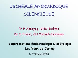 ISCHEMIE MYOCARDIQUE  SILENCIEUSE