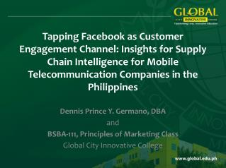 Tapping Facebook as Customer Engagement Channel: Insights for Supply Chain Intelligence for Mobile Telecommunication Com