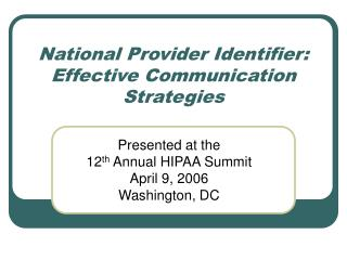 National Provider Identifier: Effective Communication Strategies