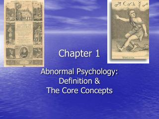 Abnormal Psychology: Definition  The Core Concepts