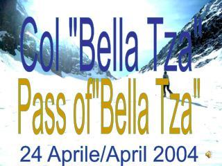 Col Bella Tza