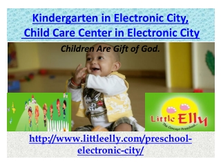 Kindergarten in Electronic City, Child Care and Day Care
