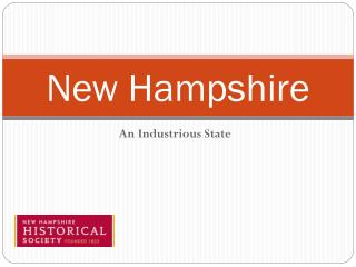 New Hampshire: An Industrious State
