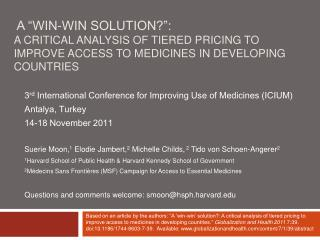 A  Win-Win Solution :  A critical analysis of tiered pricing to improve access to medicines in developing countries