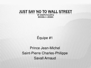 Just say no to wall street by joseph fuller  michael c. jensen