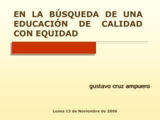 EN LA B SQUEDA DE UNA EDUCACI N DE CALIDAD CON EQUIDAD