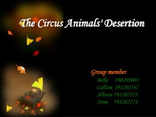 The Circus Animals Desertion
