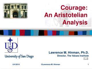 Courage:  An Aristotelian Analysis