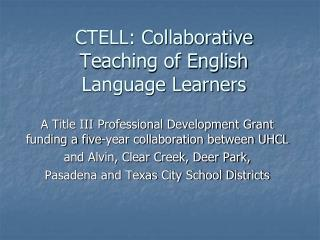 CTELL: Collaborative Teaching of English Language Learners