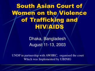 South Asian Court of Women on the Violence of Trafficking and HIV