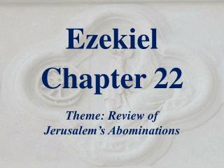 Ezekiel  Chapter 22