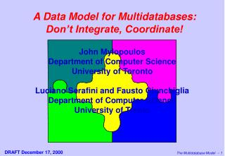 A Data Model for Multidatabases: Don t Integrate, Coordinate
