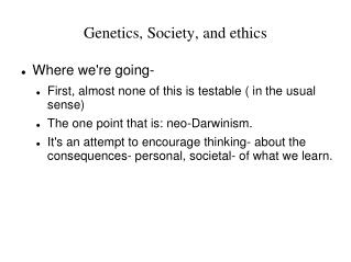 Genetics, Society, and ethics