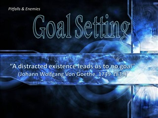 A distracted existence leads us to no goal   Johann Wolfgang Von Goethe, 1749-1832