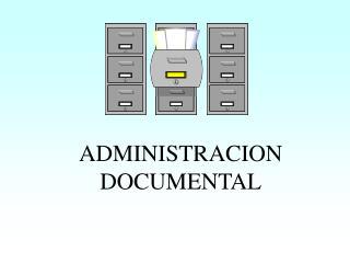 ADMINISTRACION DOCUMENTAL