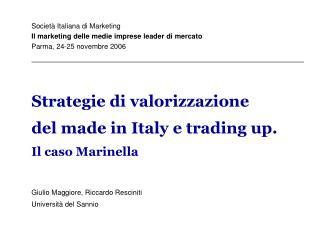 Strategie di valorizzazione  del made in Italy e trading up.  Il caso Marinella
