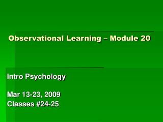 Observational Learning   Module 20