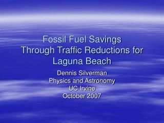 Fossil Fuel Savings Through Traffic Reductions for Laguna Beach