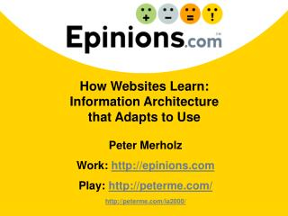 How Websites Learn: Information Architecture  that Adapts to Use