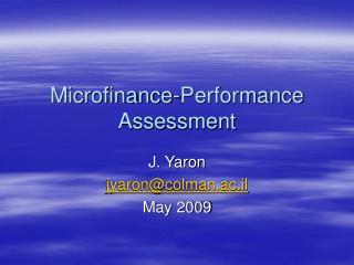 Microfinance-Performance Assessment