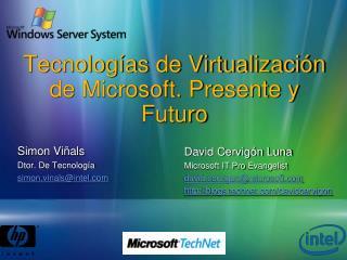 Tecnolog as de Virtualizaci n de Microsoft. Presente y Futuro