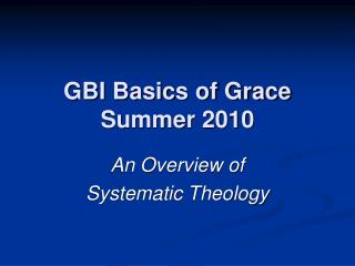 GBI Basics of Grace Summer 2010