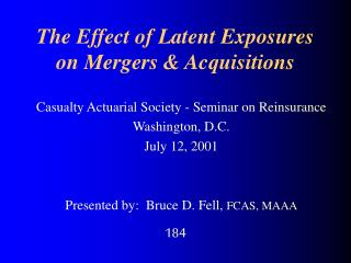 The Effect of Latent Exposures on Mergers  Acquisitions