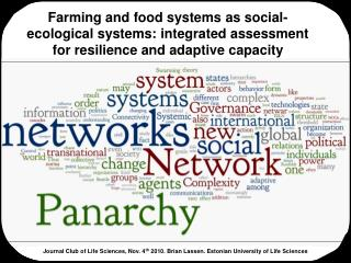 Farming and food systems as social-ecological systems: integrated assessment for resilience and adaptive capacity