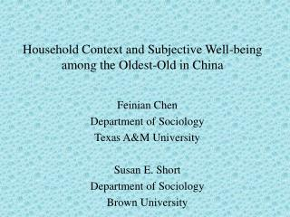 Household Context and Subjective Well-being among the Oldest-Old in China