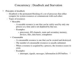 Concurrency : Deadlock and Starvation