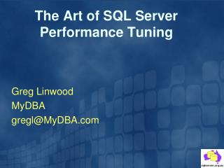 The Art of SQL Server Performance Tuning