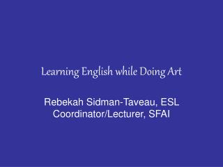 Learning English while Doing Art