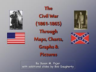 By Susan M. Pojer with additional slides by Bob Daugherty