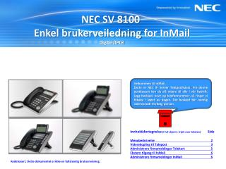 NEC SV 8100  Enkel brukerveiledning for InMail Digitel