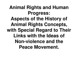 Animal Rights and Human Progress: Aspects of the History of Animal Rights Concepts, with Special Regard to Their Links w