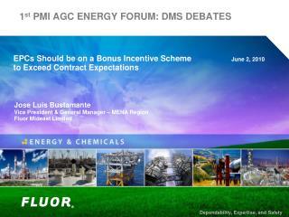 1st PMI AGC ENERGY FORUM: DMS DEBATES
