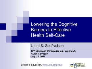 Lowering the Cognitive Barriers to Effective  Health Self-Care