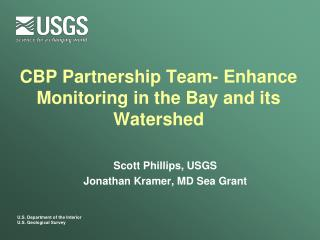CBP Partnership Team- Enhance Monitoring in the Bay and its Watershed