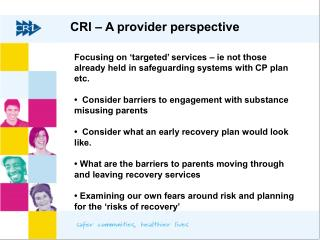 CRI   A provider perspective