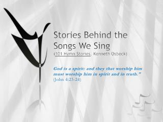 Stories Behind the Songs We Sing 101 Hymn Stories, Kenneth Osbeck