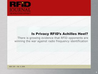 Is Privacy RFID s Achilles Heel