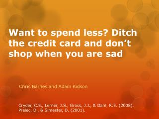 Want to spend less Ditch the credit card and don t shop when you are sad
