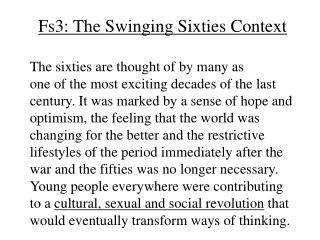 Fs3: The Swinging Sixties Context