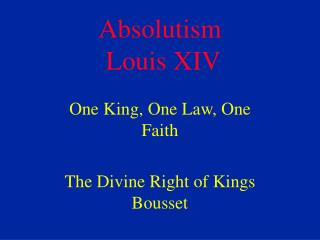 Absolutism  Louis XIV
