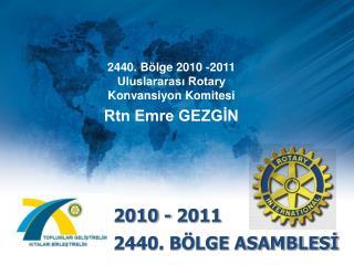 2010 - 2011 2440. B LGE ASAMBLESI